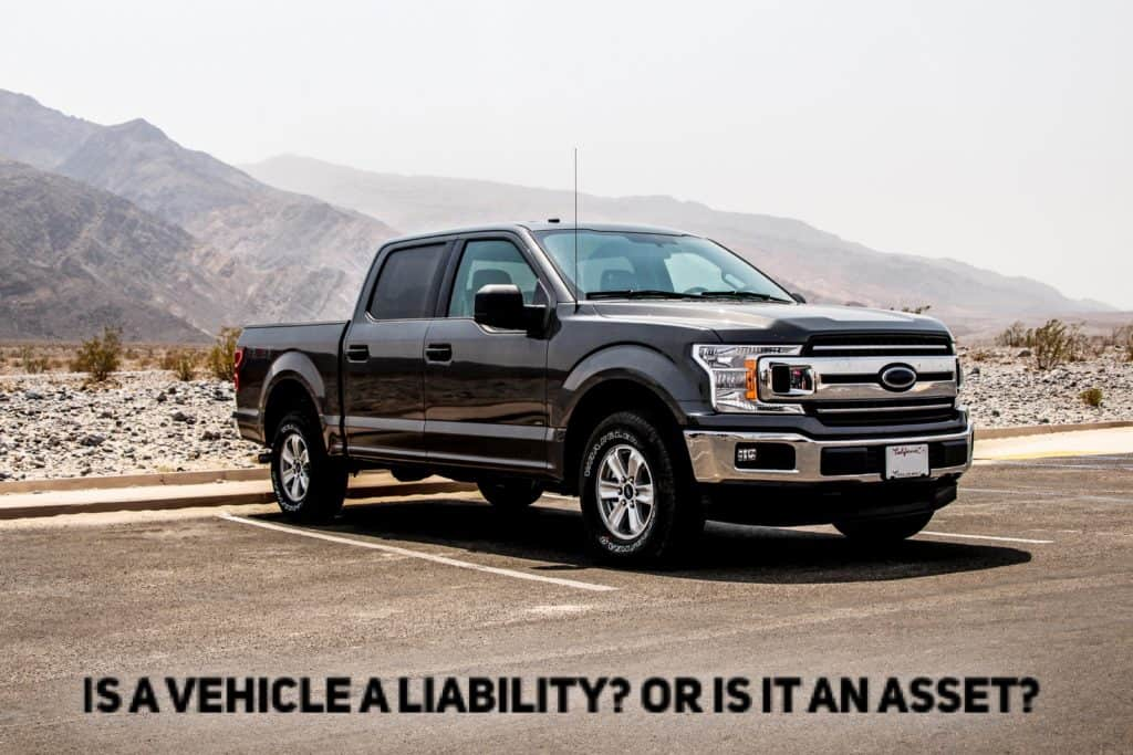 Vehicle - Asset? or liability?
